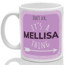 Mellisa's mug, Its a Mellisa thing (Pink)