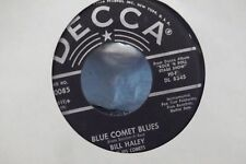 45?BILL HALEY AND HIS COMETS RUDY'S ROCK / BLUE COMET BLUES ON DECCA RECORDS