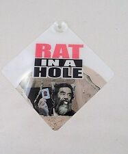 "NOS New 5""x5"" Rat in a Hole Saddam Hussein Suction Cup Sign Window Plaque"