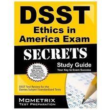 DSST Ethics in America Exam Secrets Study Guide : DSST Test Review for the...