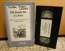 GRIEF Coping With Loss VHS Widows Losing Spouse TILL DEATH DO US PART self-help