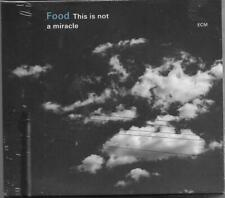 FOOD This Is Not A Miracle ECM CD FENNESZ IAIN BALLAMY THOMAS STRONEN Sealed