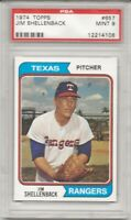 SET BREAK - 1974 TOPPS # 657 JIM SHELLENBACK,  PSA 9 MINT, TEXAS RANGERS, L@@K