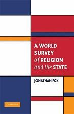 A World Survey Of Religion And The State (cambridge Studies In Social Theory,...
