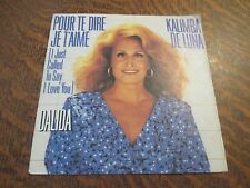 45 tours DALIDA pour te dire je t'aime (i just called to say i love you)