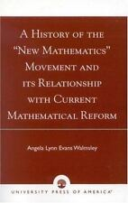 A History of the 'New Mathematics' Movement and its Relationship with Current