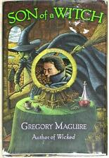 SON OF A WITCH ~ SEQUEL TO WICKED ~ GREGORY MAGUIRE ~ HC