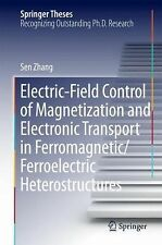 Springer Theses Ser.: Electric-Field Control of Magnetization and Electronic...