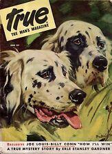 1946 True June - English Setter; Joe Louis; Erle Stanley Gardner; souvenir guns