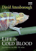 Very Good, Life in Cold Blood, Attenborough, David Sir (intro.), Book