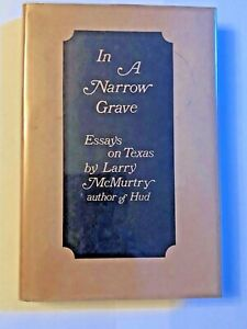 In a Narrow Grave: L. McMurtry RARE First Edition/First State, Signed by Author