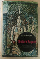 The New Pagans by Hans Holzer 1972 Hardcover