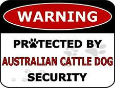 Warning Protected by Australian Cattle Dog Security Dog Sign Sp1850