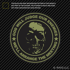 OD Green God Will Judge Our Enemies We'll Arrange The Meeting Sticker Decal v2a