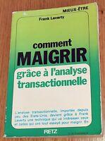 COMMENT MAIGRIR grâce à l'analyse transactionnelle. Psycho Coaching Régime 1979