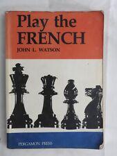 Play the French - John L Watson PB Pergamon Press (1986) chess