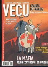 MAGAZINE VECU N°37 AVEC SEPTENTRYON / INTOX / LA MAFIA TRES BEL ETAT