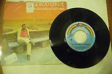 """GIORGIO CONTE""""LA DOMENICA E'ARRIVA-disco 45 giri ARISTON italy 1983"""""""