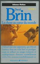 La Chose au coeur du Monde.David BRIN.Pocket Science Fiction SF13A