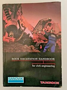 Sandvik Tamrock Rock Excavation Handbook for Civil Engineering 1999 Field Guide
