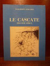 Poesia, Margherita Sergardi, Le cascate Drammi Lirici 1986 con dedica autorgafa