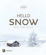 Hello Snow - Julia Cawley / Vera Schäper / Saskia van Deelen - 9783799512909