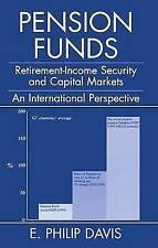 Pension Funds: Retirement-Income Security and the Development of Financial Syst