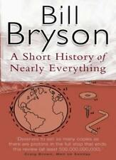 A Short History of Nearly Everything By Bill Bryson. 9780552151740