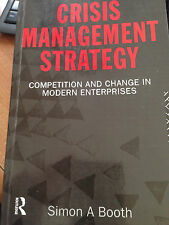 1993 SIMON BOOTH -CRISIS MANAGEMENT STRATEGY - COMPETITION AND CHANGE