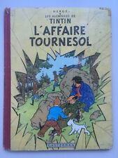 TINTIN - L'AFFAIRE TOURNESOL - B21 - 1957  HERGÉ