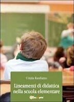 Lineamenti di didattica nella scuola elementare, Cinzia Randazzo,  2012, Youcanp