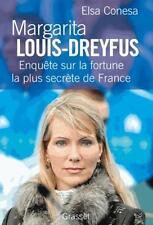 Margarita Louis-Dreyfus   enquête sur la fortune la plus secrète de France