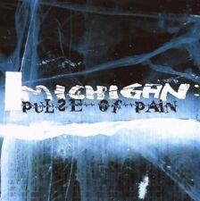 MICHIGAN Pulse of Pain CD 2007