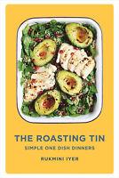 The Roasting Tin by Rukmini Iyer - Simple Easy Cookbook Recipe Book - Hardback