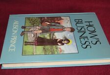 How's Business ~ Alison Prince. Hb  RARE  WW1  0233980385  UNread  HERE in MELB!
