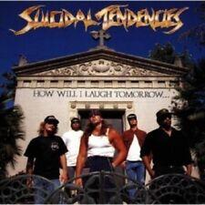 SUICIDAL TENDENCIES - HOW WILL I LAUGH TOMORROW...  CD 11 TRACKS HEAVY METAL NEW