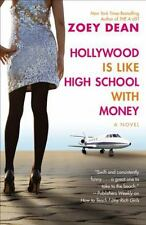 Hollywood Is Like High School with Money (Paperback or Softback)