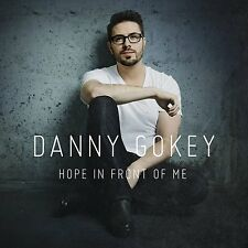 DANNY GOKEY Hope In Front Of Me 2015 11-track CD NEW/SEALED American Idol