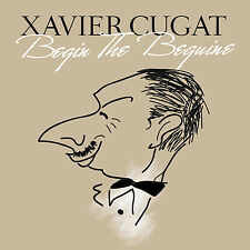 CD Xavier Cugat Begin The Beguine