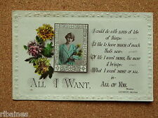 Vintage Postcard: All I Want, All of You, Lady Holding Flowers, Lilywhite, 1918