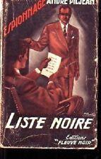FLEUVE NOIR 68   LISTE NOIRE  A PILJEAN
