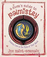 New, Lover's Guide to Palmistry: Finding Love in the Palm of your Hand, Jon Sain