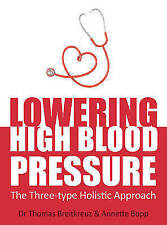 Lowering High Blood Pressure: The Three-Type Holistic Approach-ExLibrary