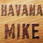 HAVANAMIKE - WE HAVE COOL STUFF...