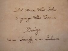 DE SORIA, Gualberto: DIALOGO tra Cavalier Francese e Italiano 1767, Manoscritto