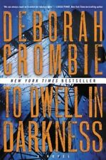 To Dwell in Darkness (Duncan Kincaid/Gemma James Novels), Good Condition Book, C