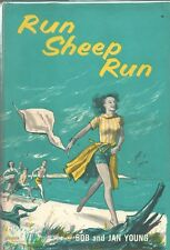 RUN SHEEP RUN by BOB and JAN YOUNG Julian Messner Hardcover 1959 Book Club