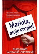 polish book MARIOLA MOJE KROPLE Gutowska-Adamczyk Małgorzata  polska ksiazka