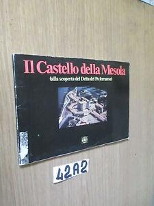IL CASTELLO DELLA MESOLA (ALLA SCOPERTA DEL DELTA DEL PO) (42A2)