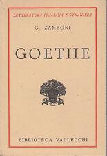 ZAMBONI G. GOETHE 1932 LIBRO BIBLIOTECA VALLECCHI